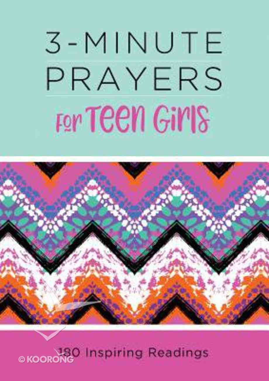 3-Minute Prayers For Teen Girls (3 Minute Devotions Series) Paperback