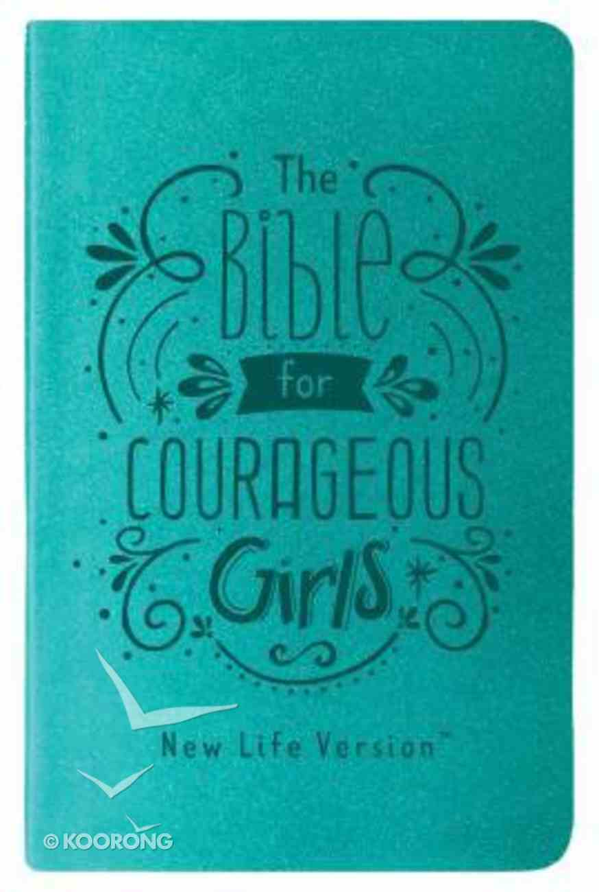 Nlv Bible For Courageous Girls Teal (New Life Version) Imitation Leather