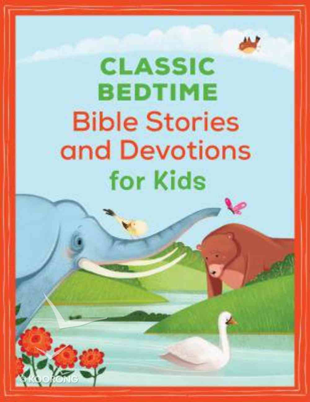 Classic Bedtime Bible Stories and Devotions For Kids Paperback