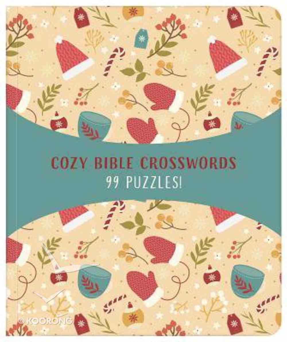 Cozy Bible Crosswords: 99 Puzzles! Paperback