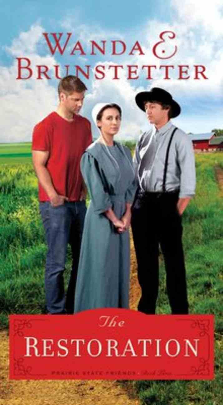The Restoration (#03 in The Prairie State Friends Series) Mass Market