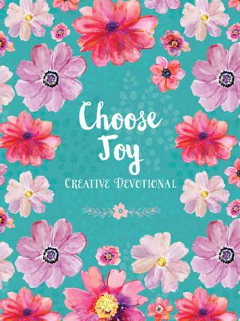 Choose Joy Creative Devotional Paperback