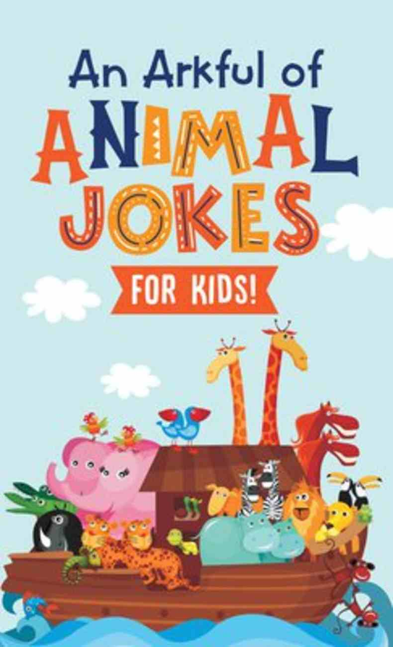 An Arkful of Animal Jokes--For Kids! Mass Market