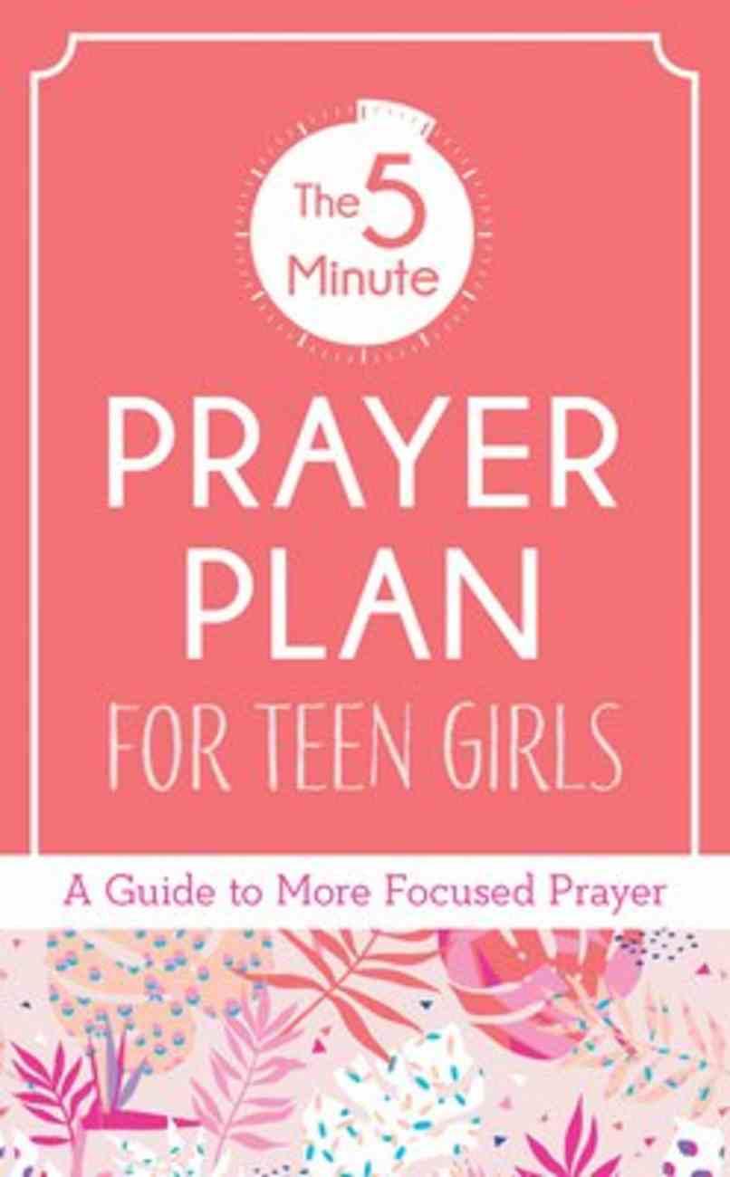 The 5-Minute Prayer Plan For Teen Girls Paperback