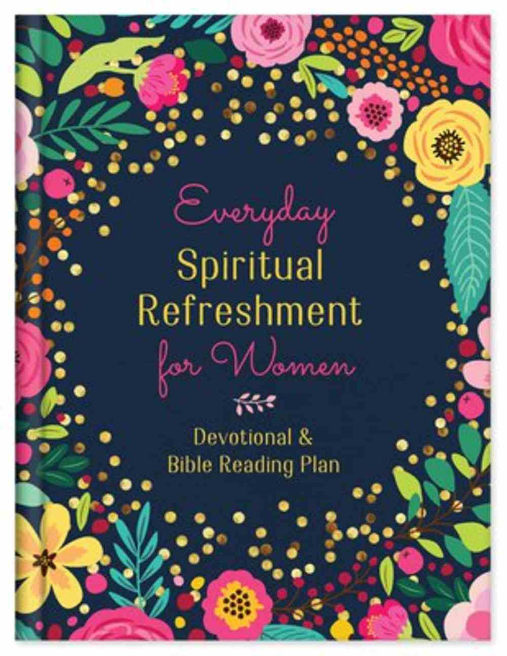 Everyday Spiritual Refreshment For Women Hardback