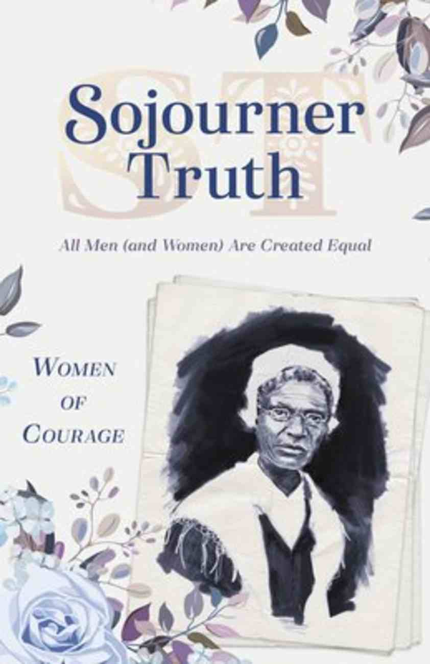 Woco: Sojourner Truth: All Men Are Created Equal (And Women) Paperback