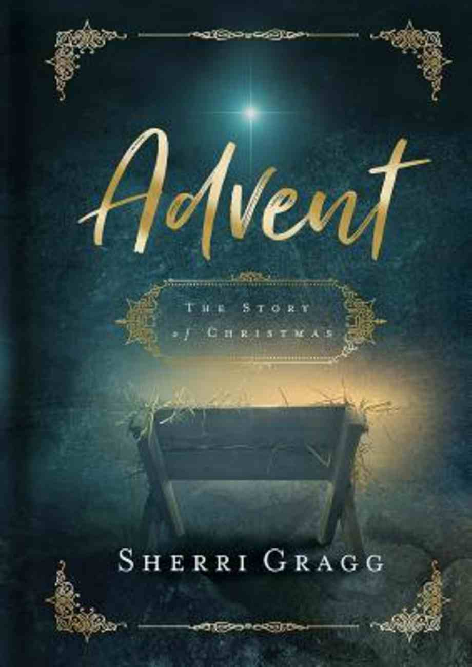 Advent: The Story of Christmas Paperback