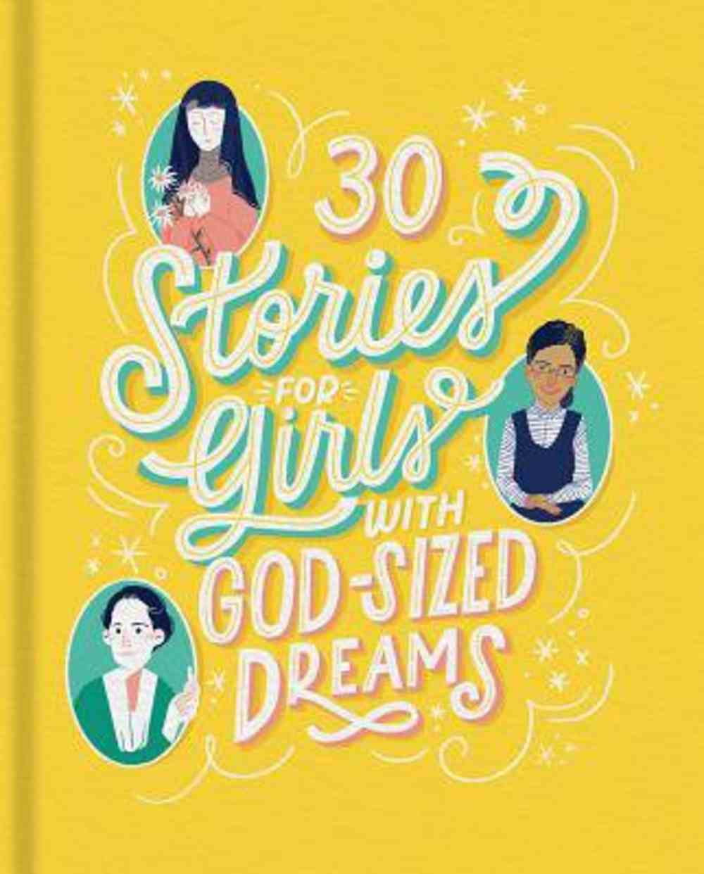 30 Stories For Girls With Godsized Dreams Paperback