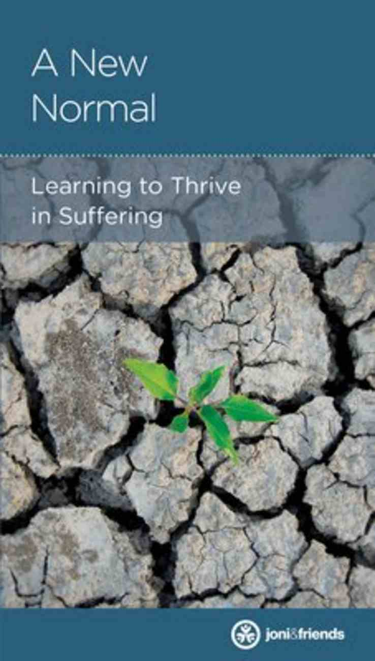 New Normal, A: Learning to Thrive in Suffering (Personal Change Minibooks Series) Paperback