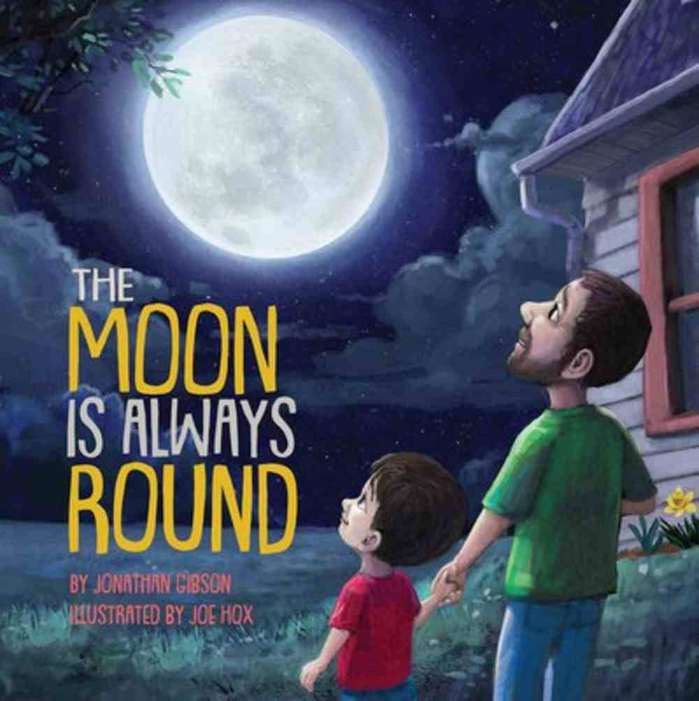 The Moon is Always Round Hardback