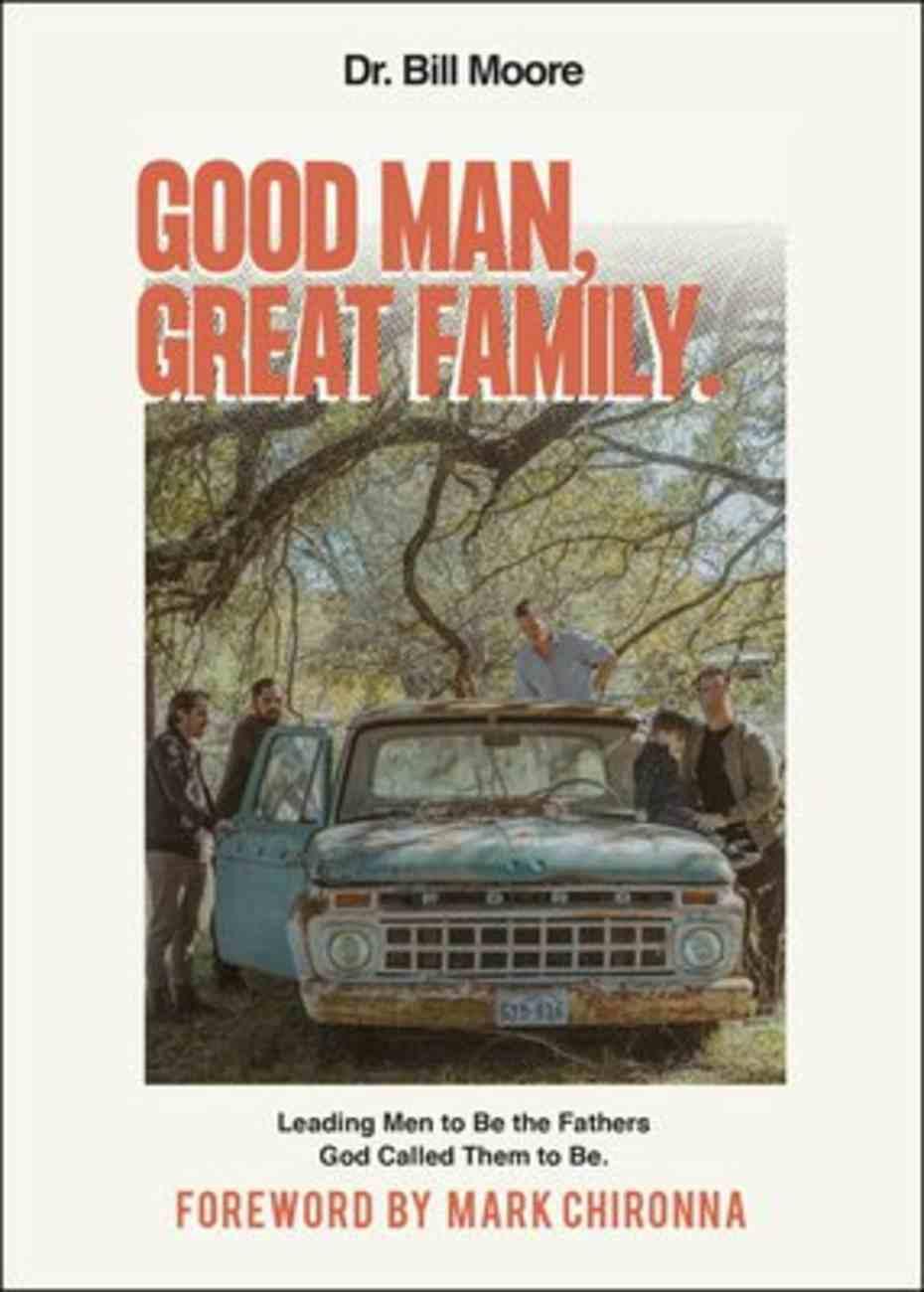 Good Man, Great Family Paperback