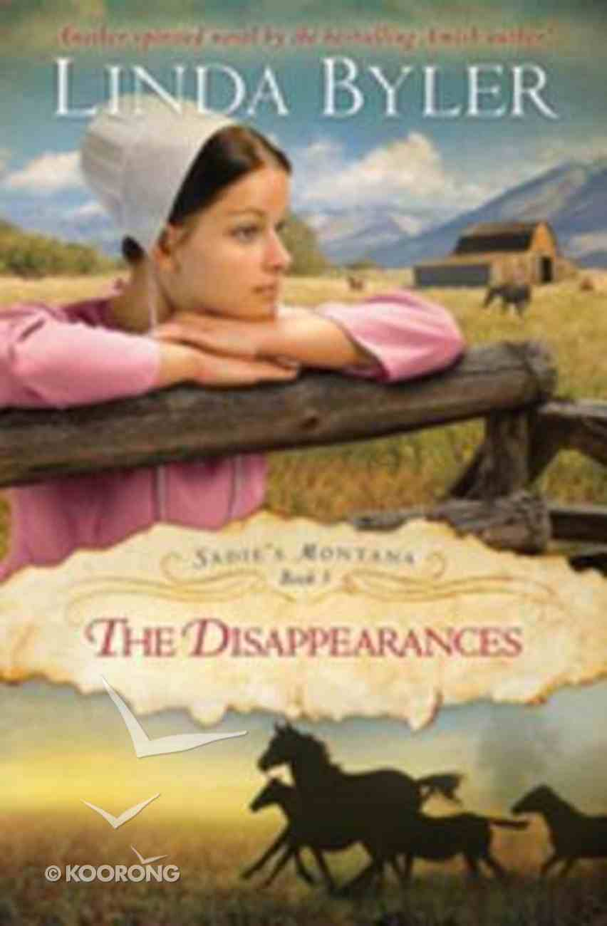 Disappearances (#03 in Sadie's Montana Trilogy Series) eBook