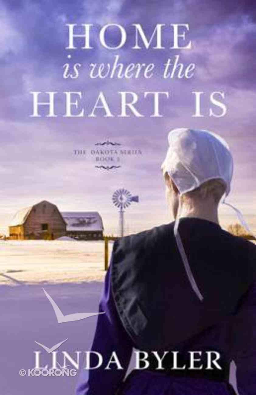 Home is Where the Heart is (#03 in Dakota Series) eBook