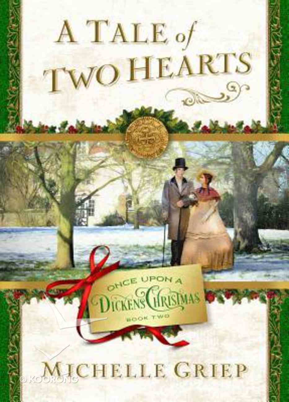 A Tale of Two Hearts (#02 in Once Upon A Dickens Christmas Series) Paperback