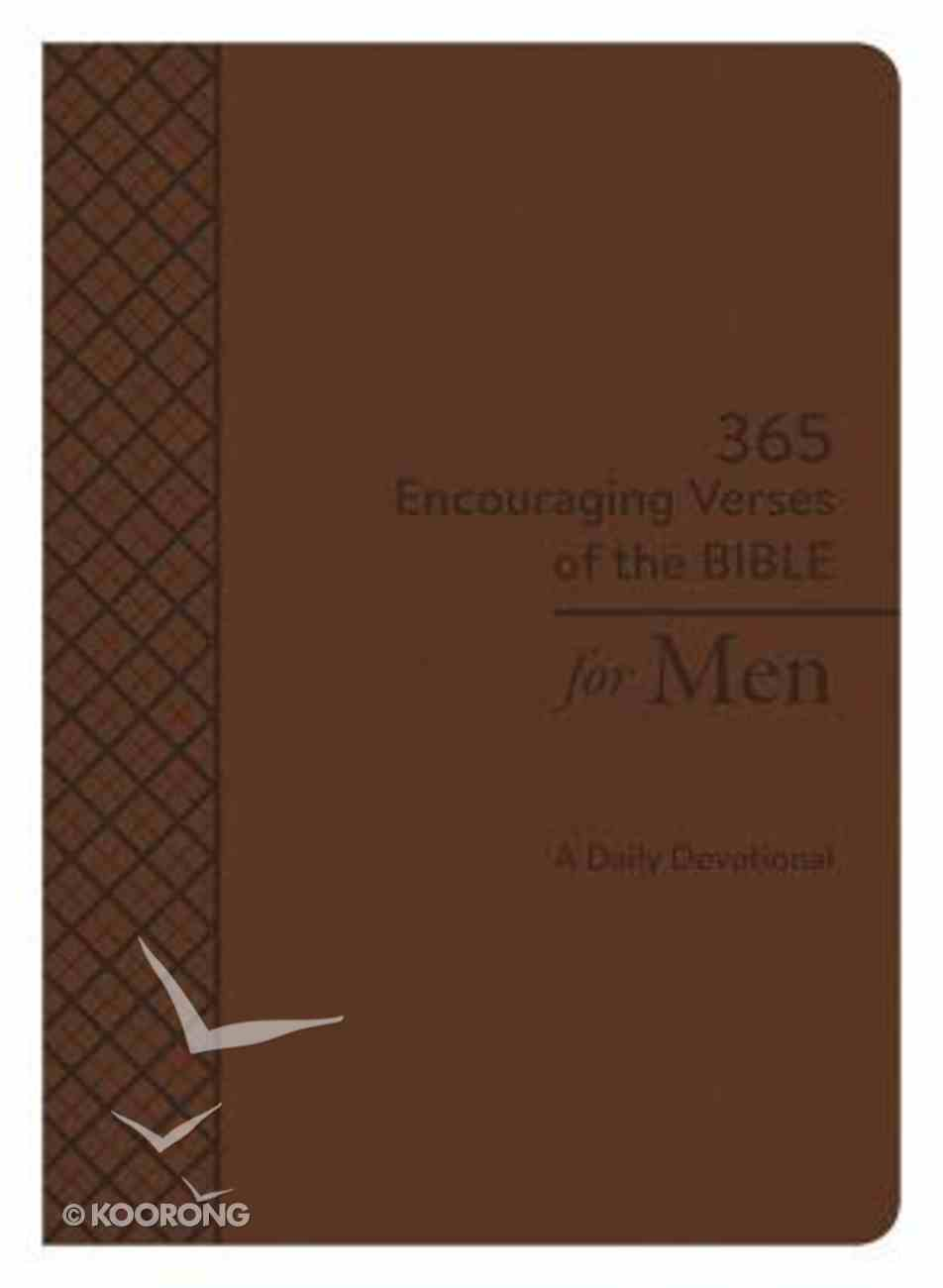 365 Encouraging Verses of the Bible For Men: A Daily Devotional Paperback