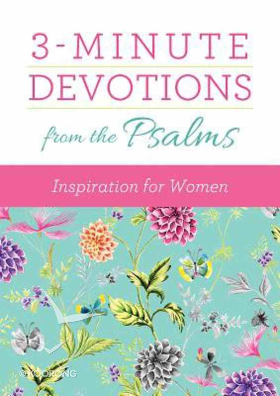 3-Minute Devotions From the Psalms: Inspiration For Women Paperback