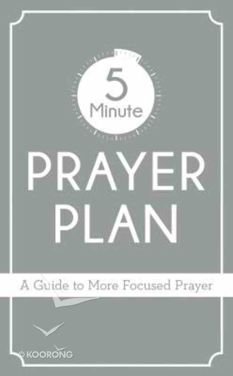 5-Minute Prayer Plan: A Guide to More Focused Prayer Paperback
