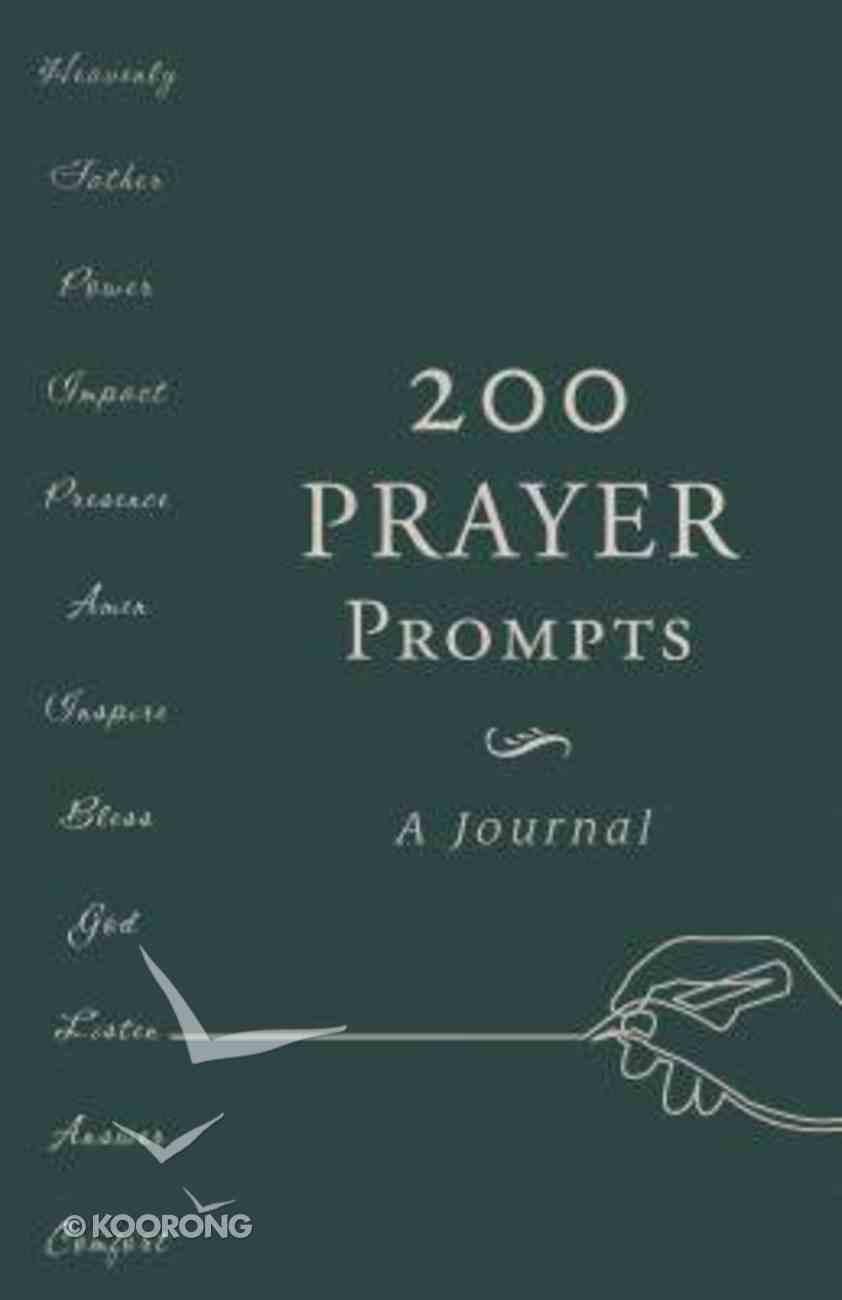 200 Prayer Prompts: A Journal Paperback