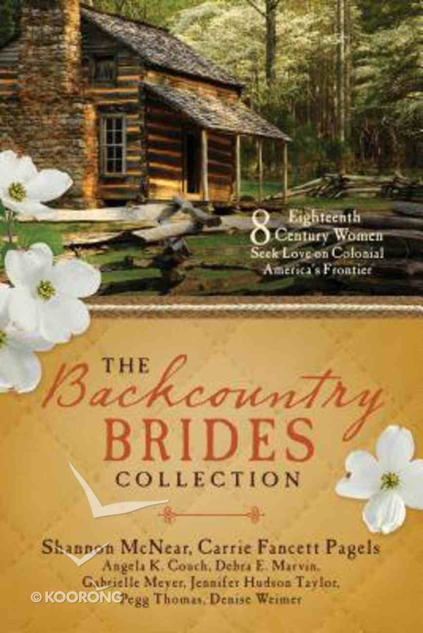 The Backcountry Brides Collection (9781634090315 Series) Paperback