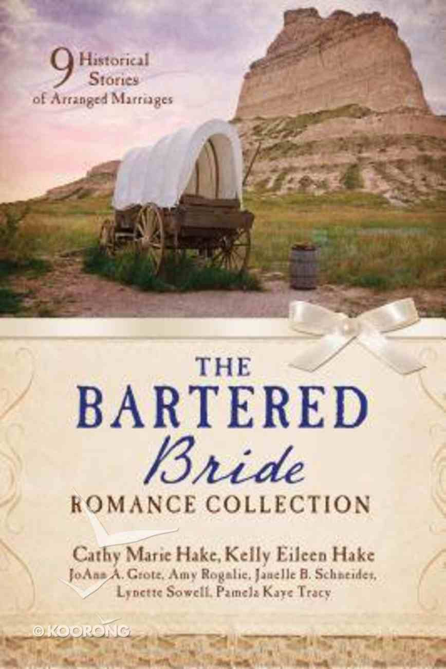 The Bartered Bride Romance Collection (9781634090315 Series) Paperback