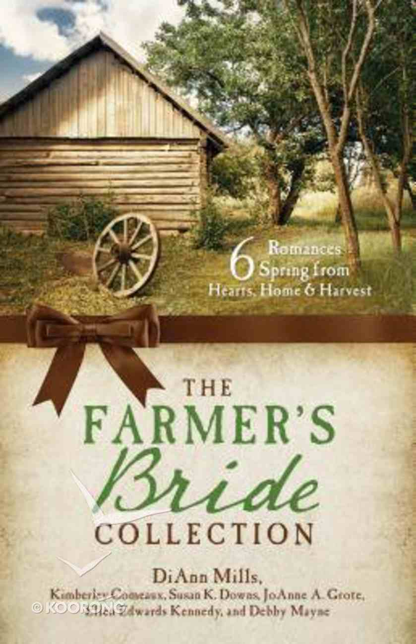 6in1: The Farmer's Bride Collection Paperback