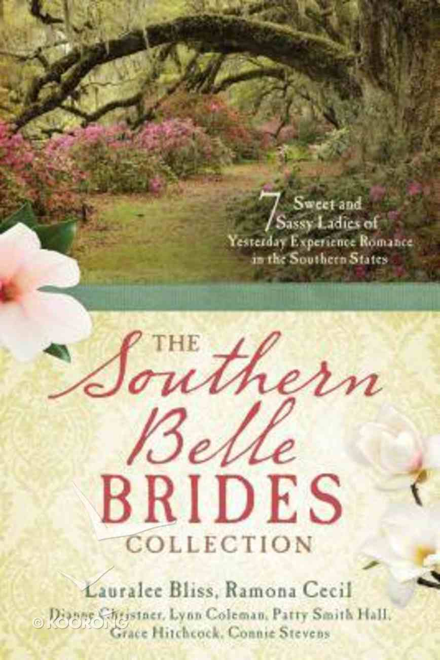 The Southern Belle Brides Collection (7 In 1 Fiction Series) Paperback