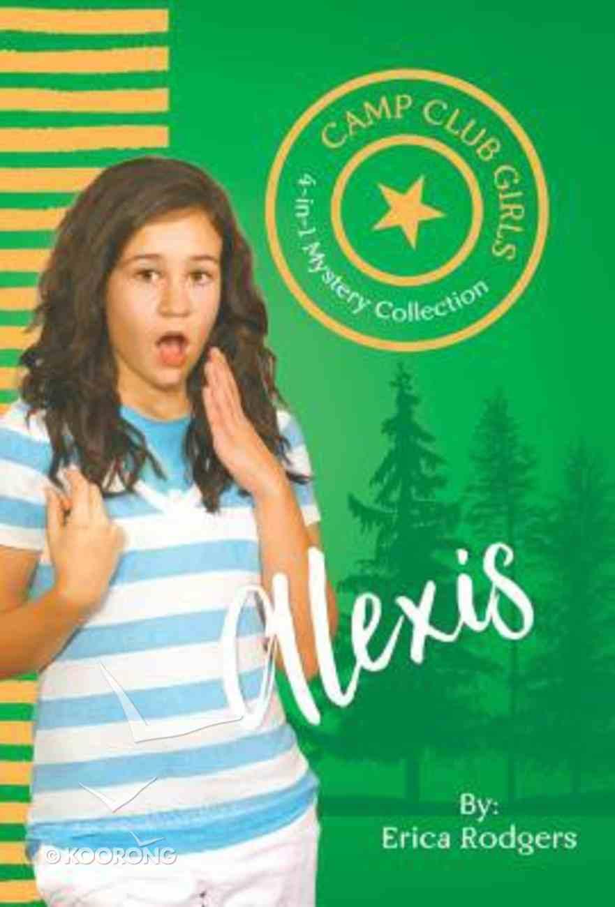 Alexis (Camp Club Girls Series) Paperback