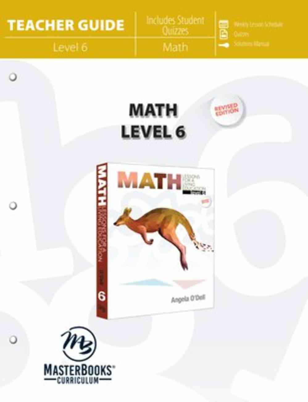 Math Level 6 (Teacher Guide) (Lessons For A Living Education Series) Paperback