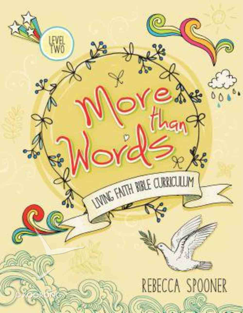 More Than Words (Level 2 For Ages 8-10) (Living Faith Bible Curriculum Series) Paperback