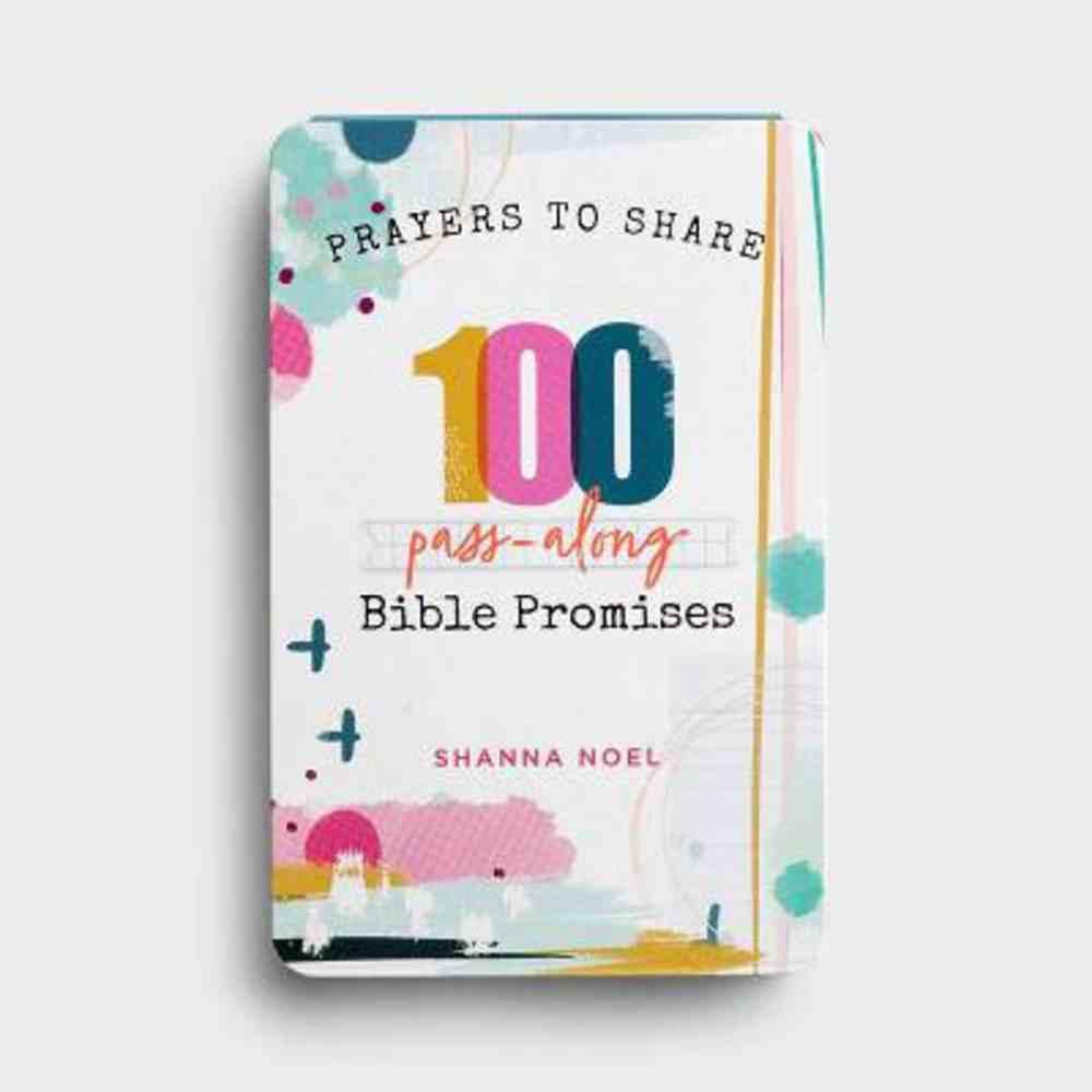 Prayers to Share 100 Bible Promises: 100 Pass- Along Bible Promises Paperback