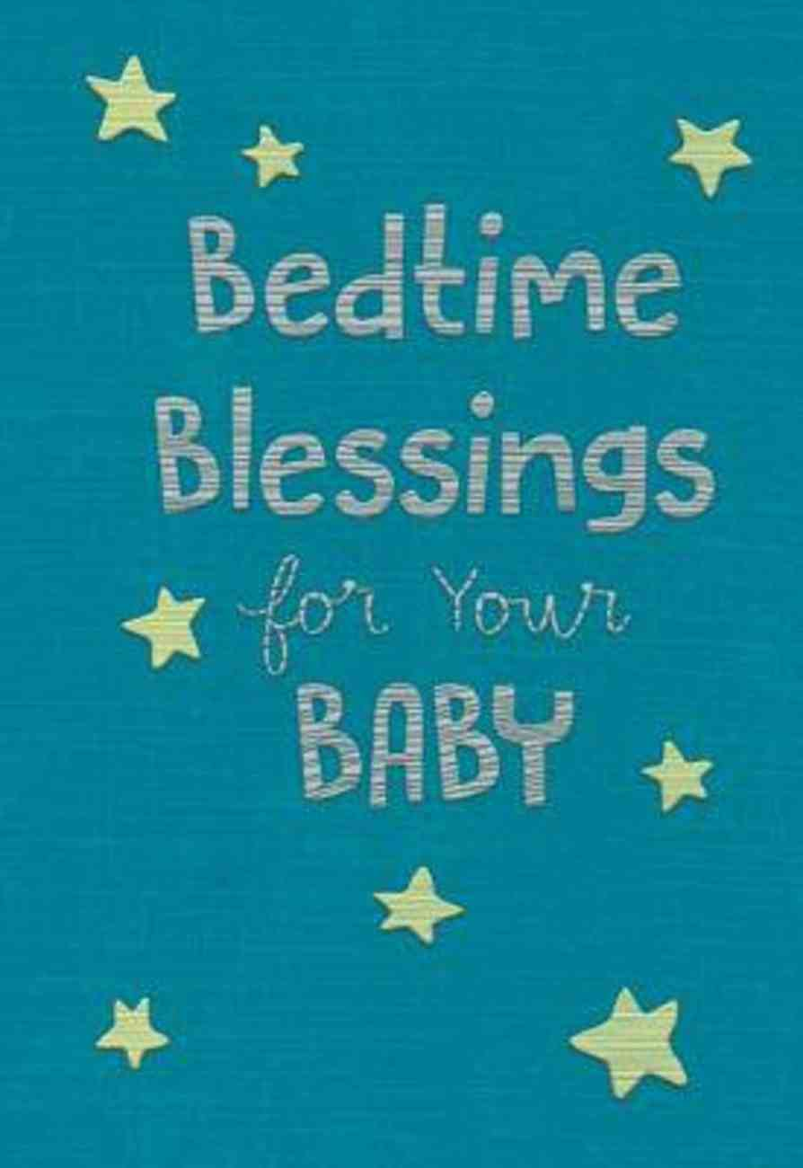 Bedtime Blessings For Your Baby Fabric Over Hardback