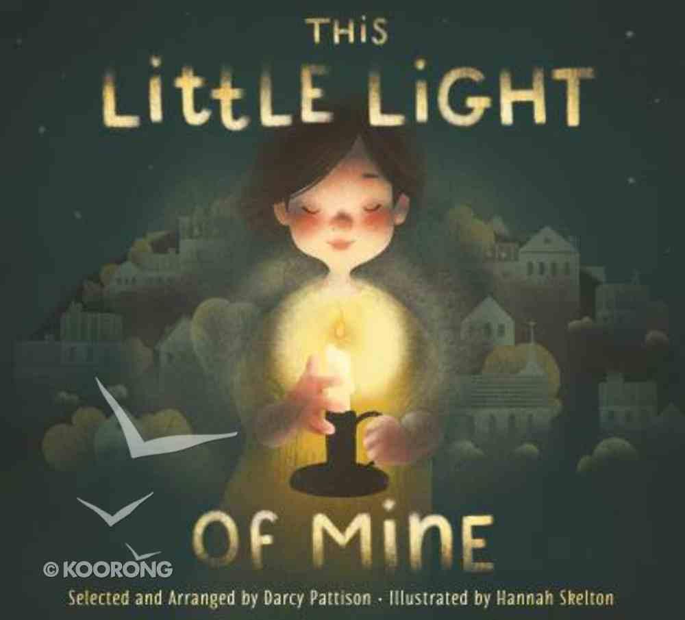 This Little Light of Mine (Lift The Flap Book) Hardback