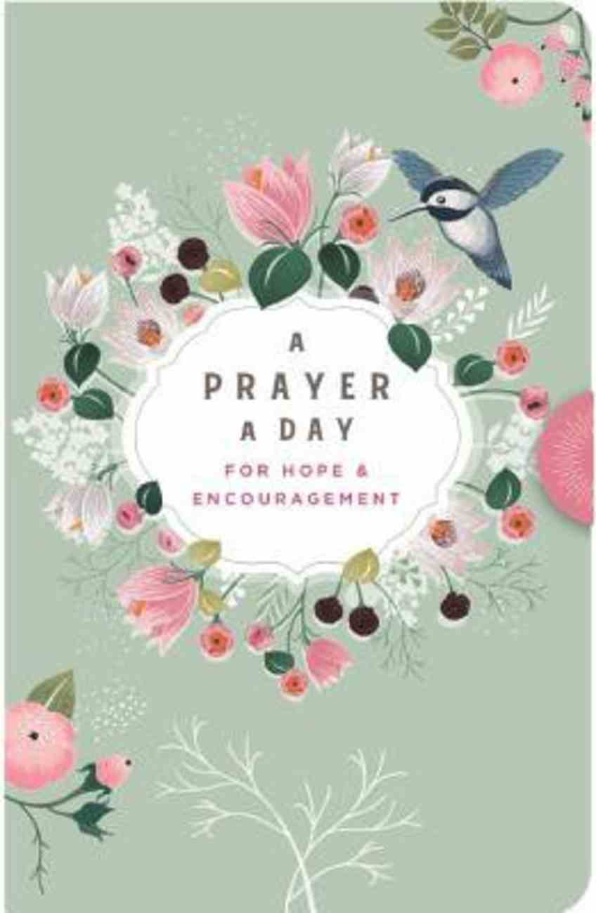A Prayer a Day: For Hope & Encouragement Hardback