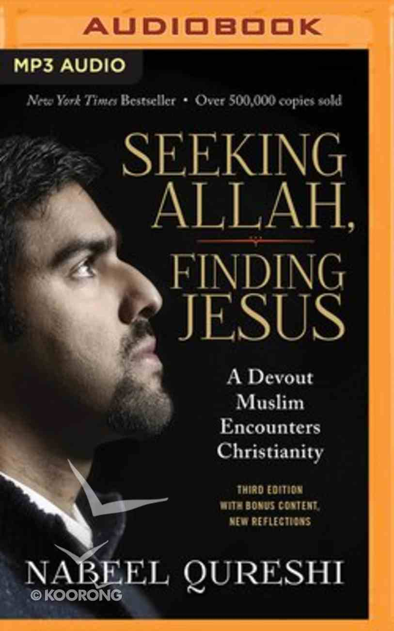 Seeking Allah, Finding Jesus: A Devout Muslim Encounters Christianity (Unabridged, Mp3) CD