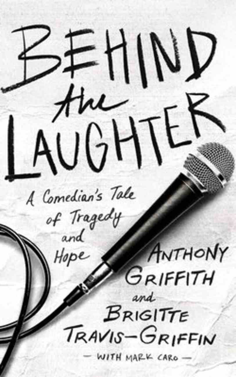 Behind the Laughter: A Comedian's Tale of Tragedy and Hope (Unabridged, 6 Cds) CD