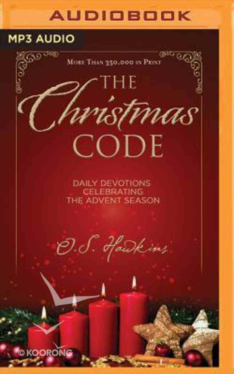 The Christmas Code Booklet: Daily Devotions Celebrating the Advent Season (Unabridged, Mp3) CD