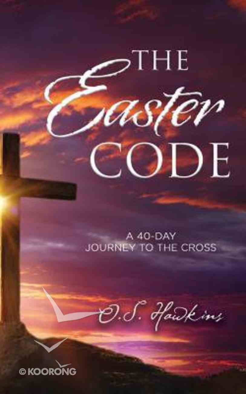 The Easter Code Booklet: A 40-Day Journey to the Cross (Unabrided, 2 Cds) CD