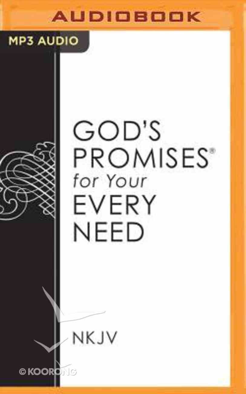 God's Promises For Your Every Need (Unabridged, Mp3) CD
