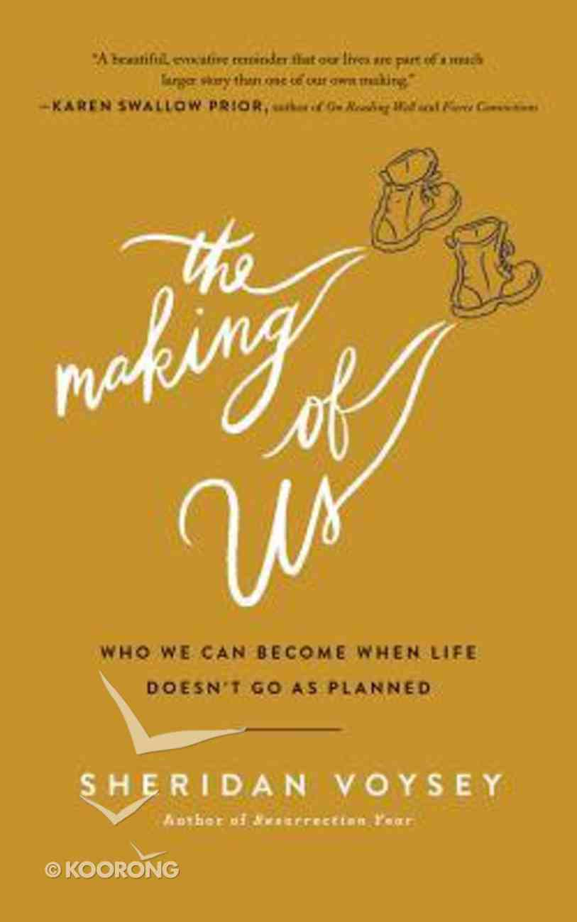 The Making of Us: Who We Can Become When Life Doesn't Go as Planned (Unabridged, 4 Cds) CD