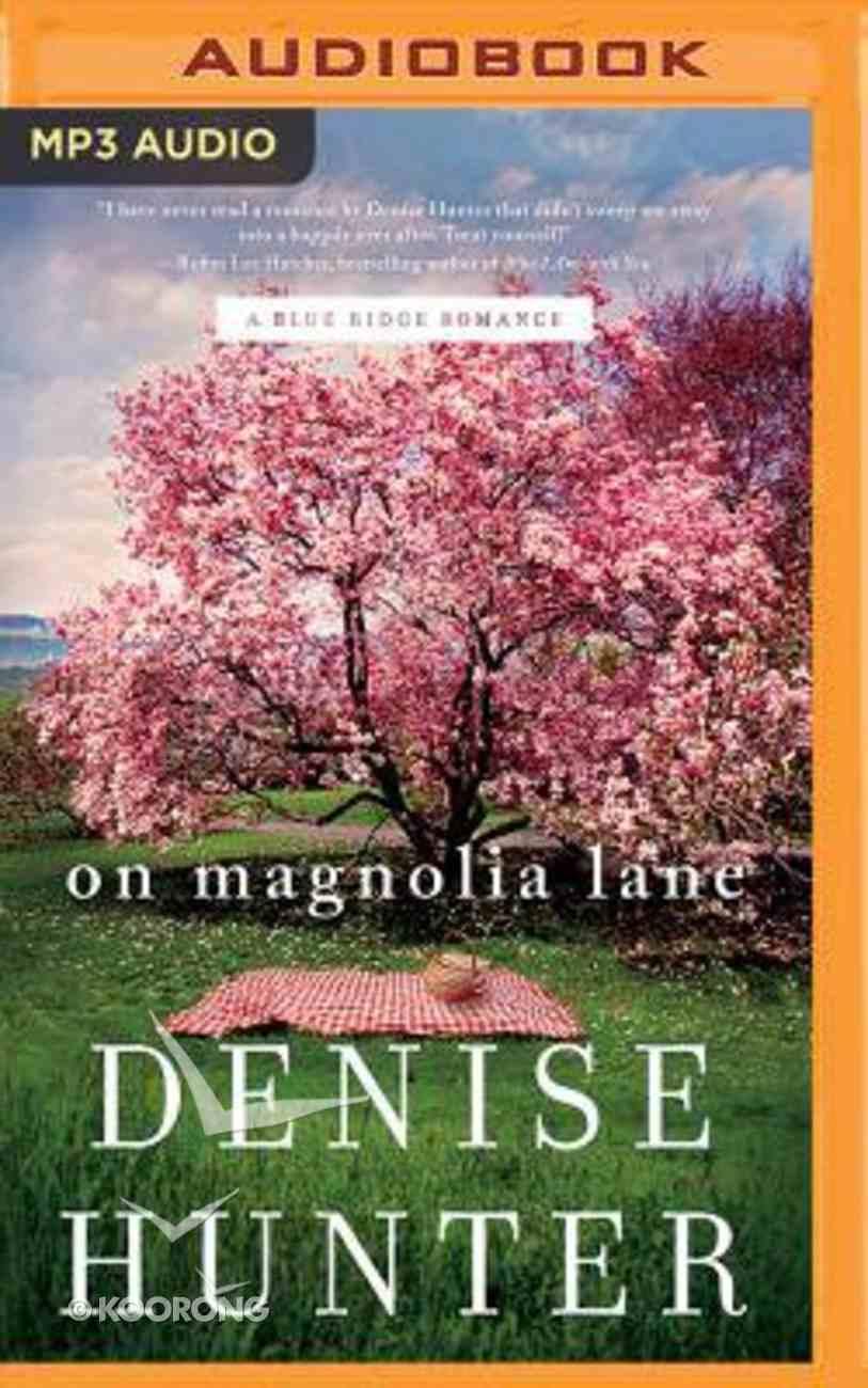 Bbrau #03: On Magnolia Lane (Unabridged, MP3) (#03 in Blue Ridge Romance Audio Series) CD
