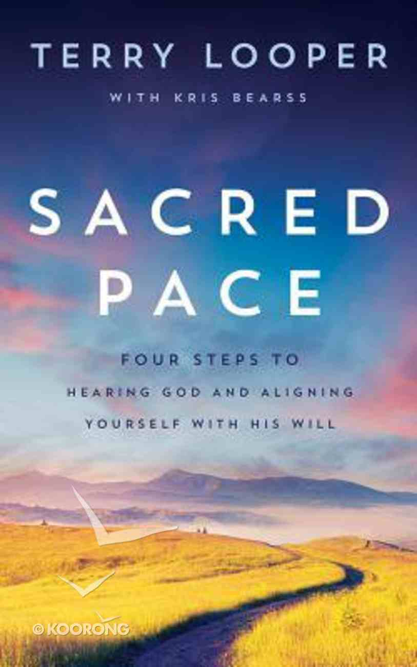 Sacred Pace: Four Steps to Hearing God and Aligning Yourself With His Will (Unabridged, 6 Cds) CD