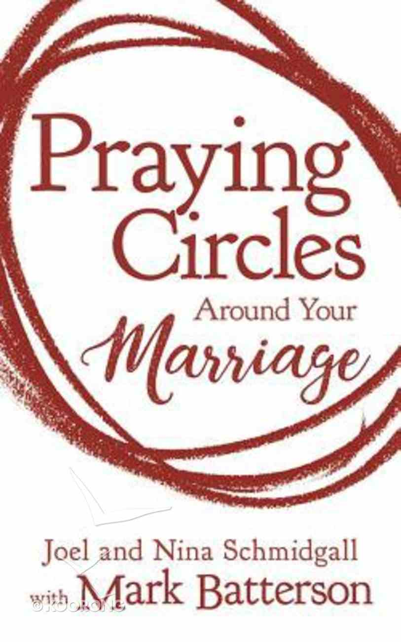 Praying Circles Around Your Marriage: Bold Prayers For Your Most Sacred Relationship (Unabridged, 5 Cds) CD