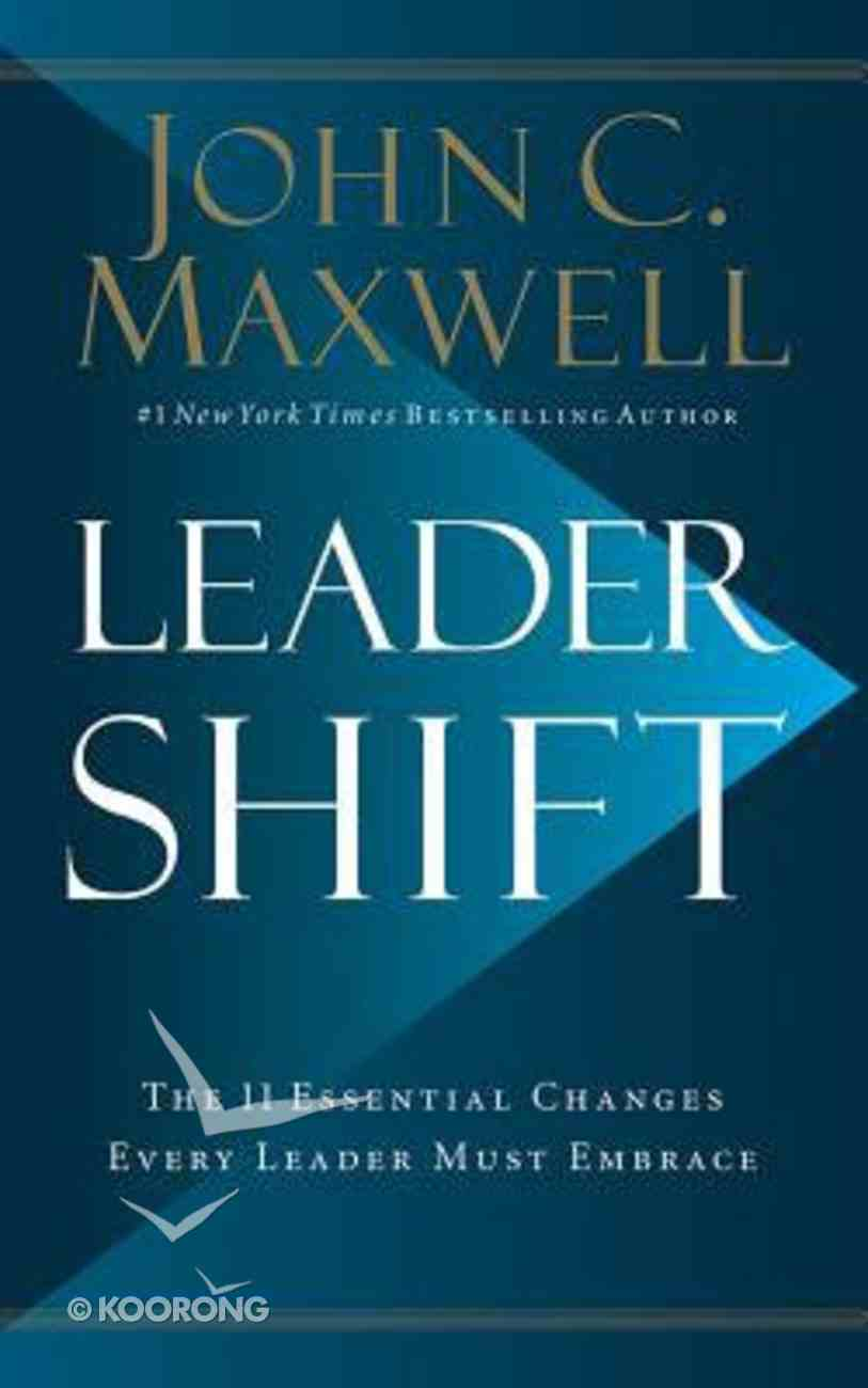 Leadershift: The 11 Essential Changes Every Leader Must Embrace (Unabridged, 6 Cds) CD