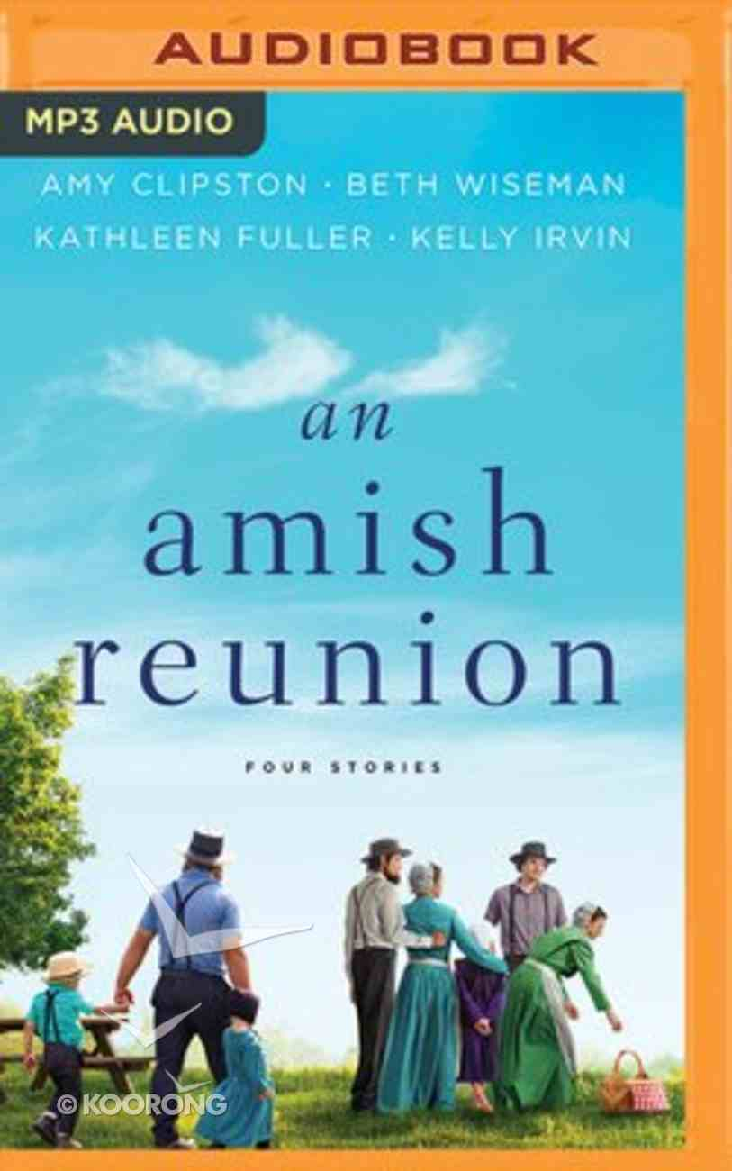 An Amish Reunion: Four Stories (Unabridged, Mp3) CD