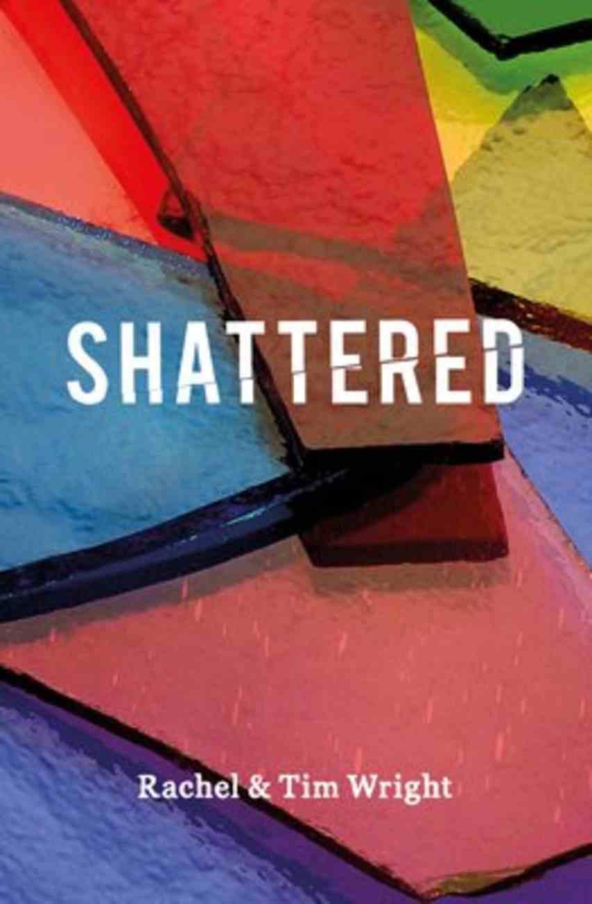 Shattered: 40 Day Devotional Paperback