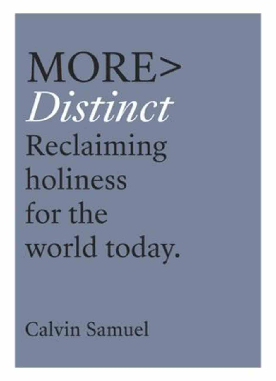 More> Distinct: Reclaiming Holiness For the Millennial Age (More Series) Paperback