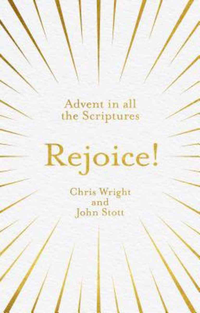Rejoice! Advent in All the Scriptures Paperback