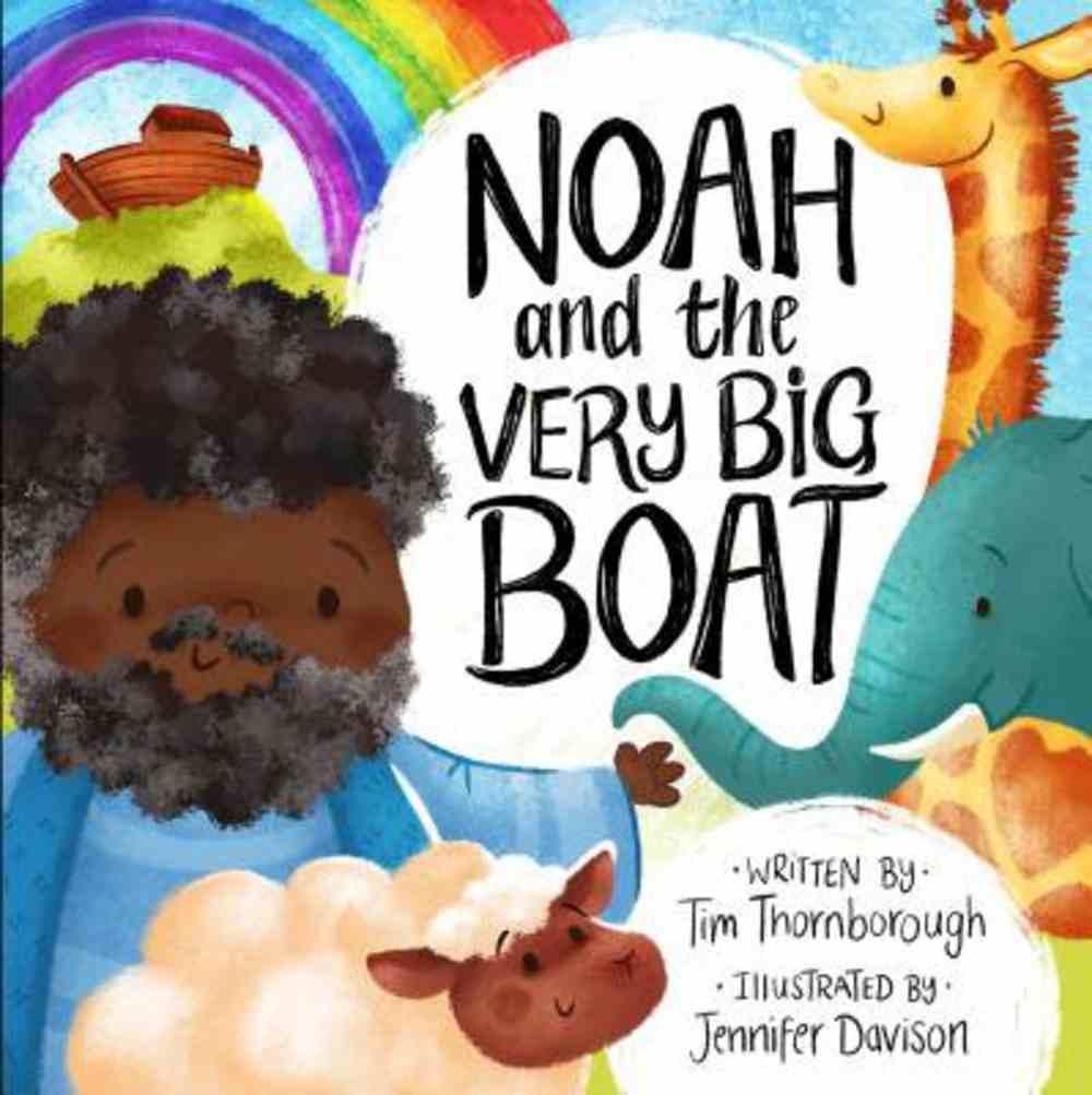 Vbbs: Noah and the Very Big Boat Hardback