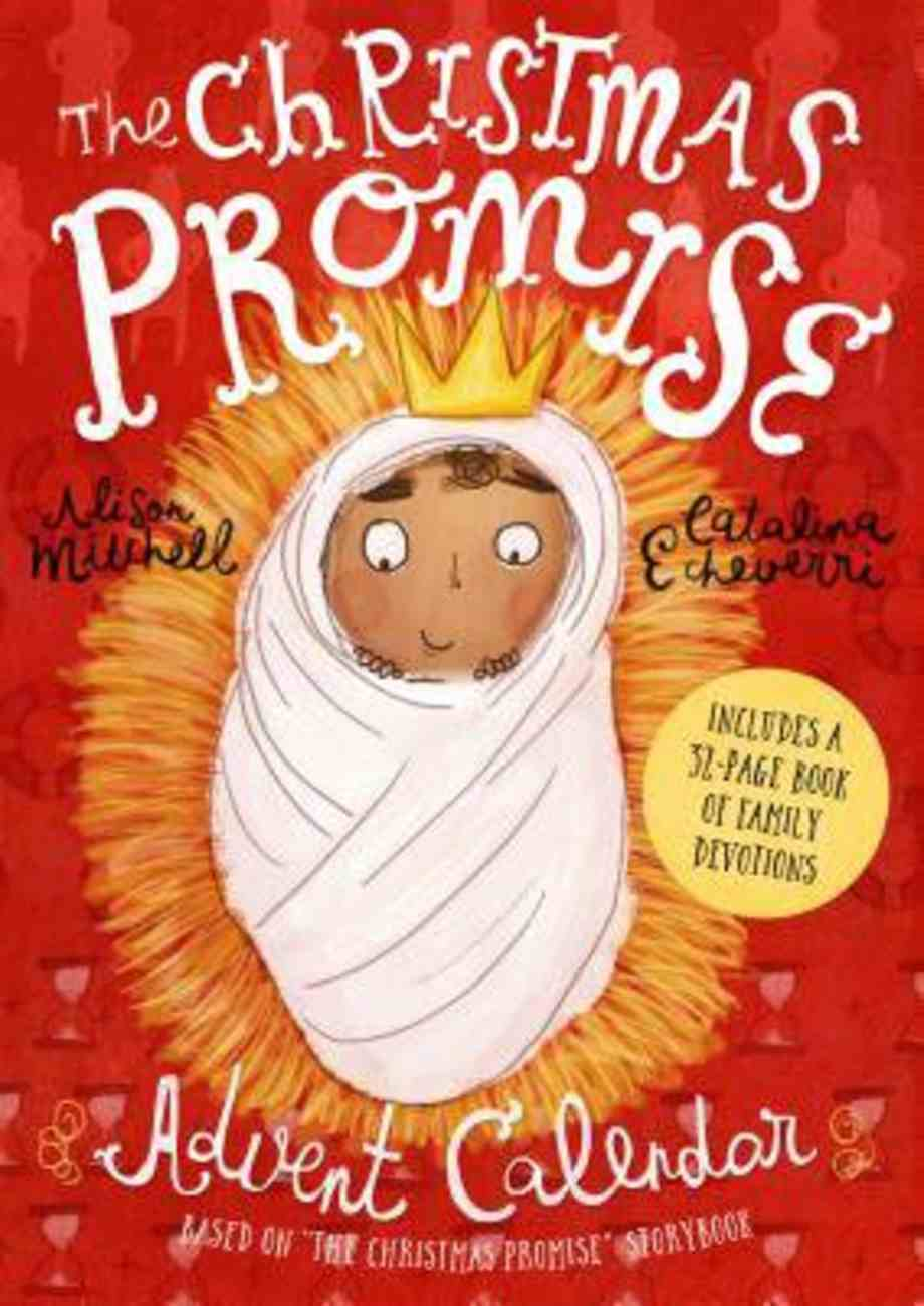 The Christmas Promise Advent Calendar (Includes 32 Page Book Of Family Devotions) Calendar
