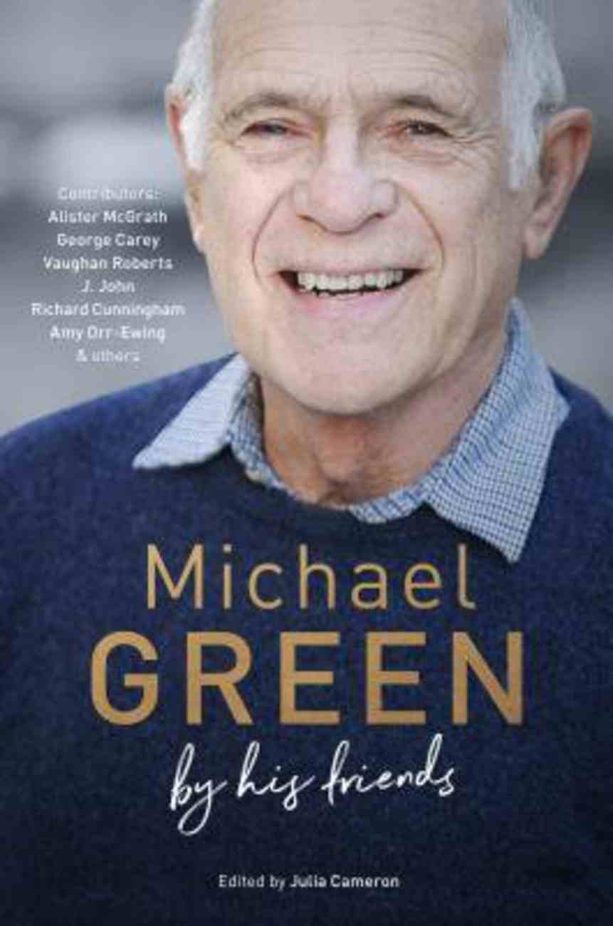 Michael Green: By His Friends & Colleagues Hardback